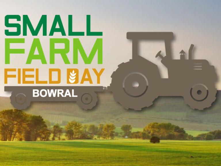 Berry Small Farm Field Days | 6 – 7 Sep 2019