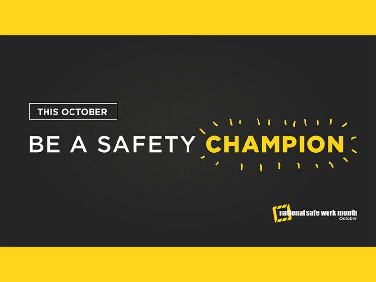 National Safe Work Month | October